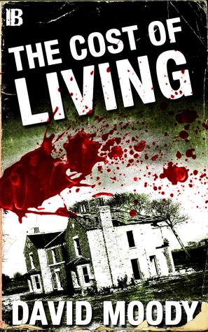 The Cost of Living by David Moody thumbnail