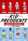 Kid Presidents: True Tales of Childhood from America's Presidents