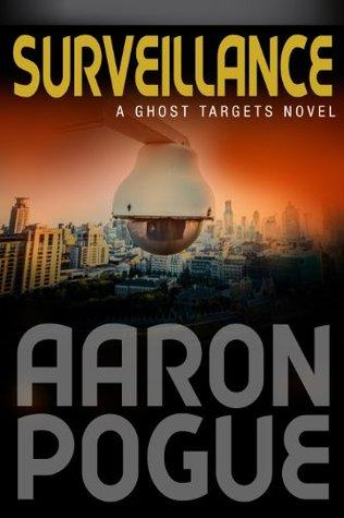 Surveillance (Ghost Targets, #1)