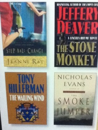 Select Editions Reader's Digest: Step Ball Change; the Stone Monkey; the Wailing Wind; the Smoke Jumper (2002) (vol. 262)