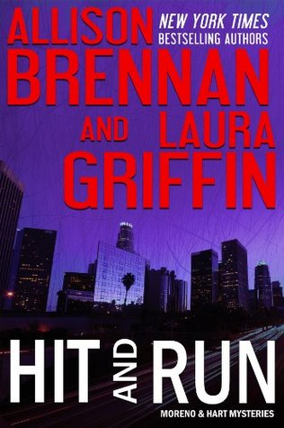 Hit and Run (Moreno & Hart Mysteries, #2)