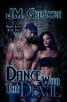 Dance With the Devil (Demon Legacy #3)