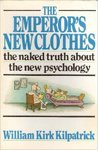 The Emperor's New ClothesThe Emperor's New Clothes: The Naked Truth About the New Psychology