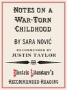Notes on a War-Torn Childhood (Electric Literature's Recommended Reading)