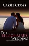 The Billionaire's Wedding (The Billionaire's Desire #6)