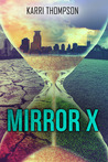Mirror X (The Van Winkle Project, #1)