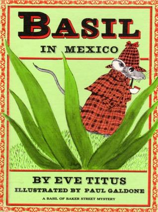 Basil in Mexico (Basil of Baker Street, #4)