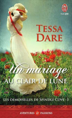 Ebook Un mariage au clair de lune by Tessa Dare PDF!
