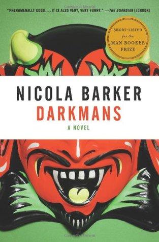 Darkmans by Nicola Barker