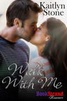 Walk with Me (The Thin Blue Thread, #1)