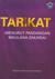 Tariqat Menurut Pandangan Maulana Zakaria by Muhammad Zakariya Kandhlawi