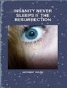 Insanity Never Sleeps II by Anthony Hulse