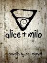 Alice + Milo
