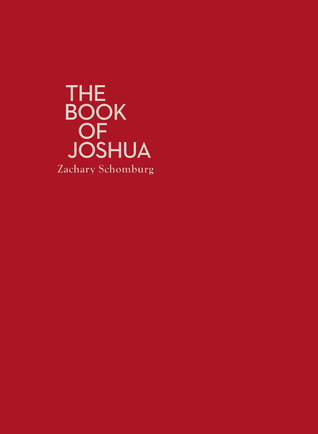 Image result for Zachary Schomburg, The Book of Joshua,