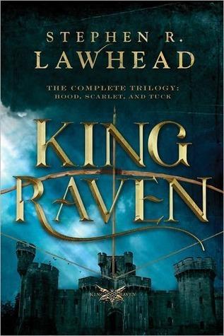 King Raven by Stephen R. Lawhead