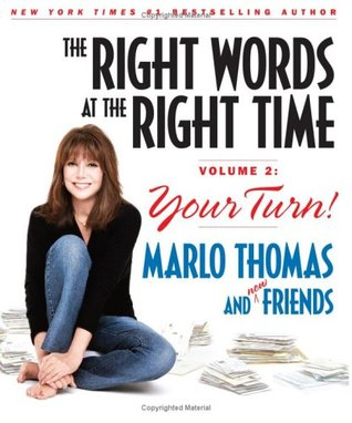 The Right Words at the Right Time Volume 2: Your Turn!