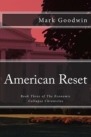 American Reset by Mark Goodwin