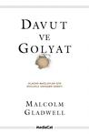 Davut ve Golyat: Olağan Mağluplar İçin Devlerle Savaşma Sanatı