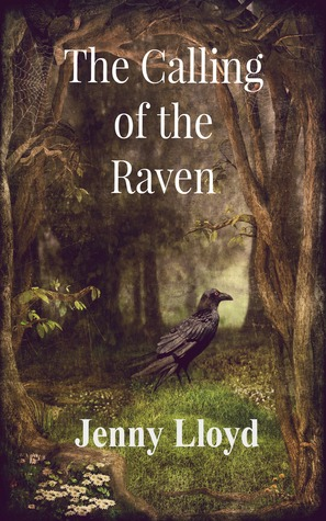 The Calling of the Raven by Jenny Lloyd