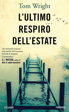 L'ultimo respiro dell'estate