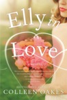 Elly In Love (The Elly in Bloom #2)