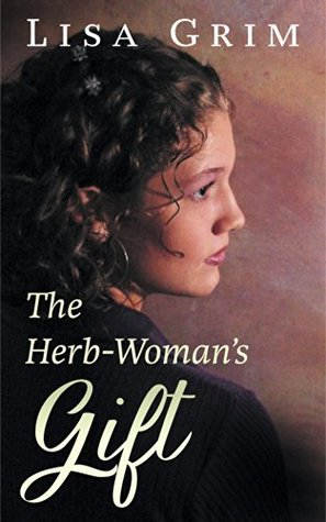 The Herb-Woman's Gift