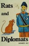 Of Rats and Diplomats