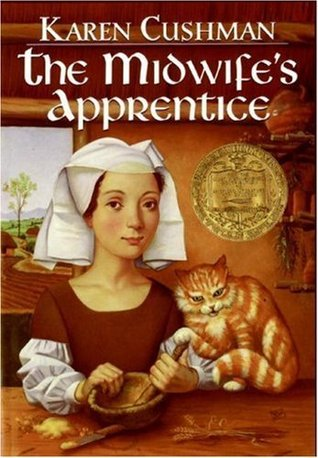 The Midwife's Apprentice Reprint Edition by Cushman, Karen (1996)