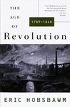 The Age of Revolution by Eric Hobsbawm