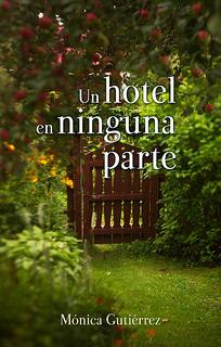 Un hotel en ninguna parte