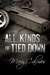 All Kinds of Tied Down (Marshals, #1)