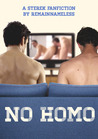 No Homo by RemainNameless