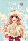 Teen bride, Vol. 01 by Kanan Minami