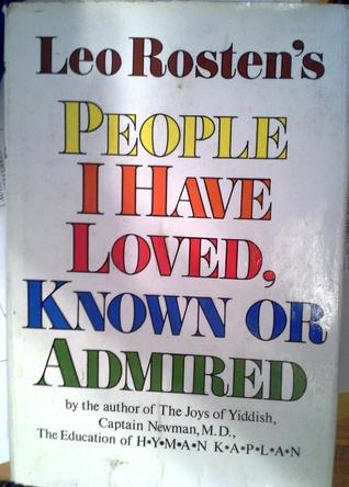 People I Have Loved, Known or Admired Descargar libros electrónicos en inglés