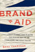 Brand Aid: A Quick Referenc...