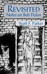 Revisited: Notes on Bob Dylan