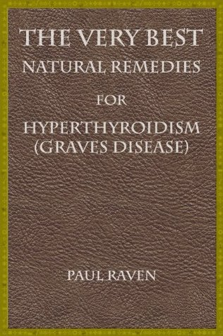 The Very Best Natural Remedies for Hypothyroidism (Graves Disease)