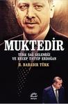 Muktedir by H. Bahadır Türk
