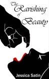 The Ravishing of Beauty