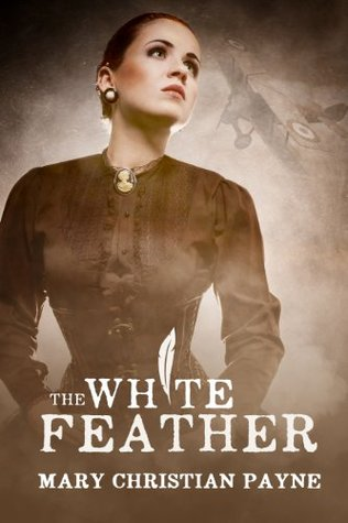 The White Feather (The Claybourne Trilogy #1)