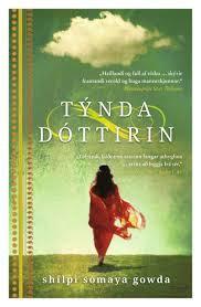 Týnda dóttirin by Shilpi Somaya Gowda