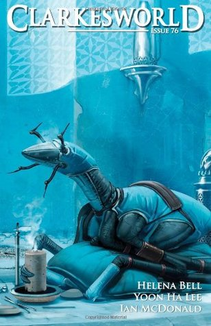 Clarkesworld Magazine, Issue 76 (Clarkesworld Magazine, #76)