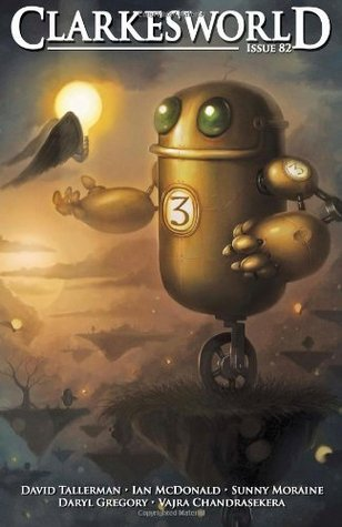 Clarkesworld Magazine, Issue 82 (Clarkesworld Magazine, #82)