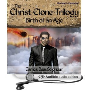 Birth Of An Age (The Christ Clone Trilogy, #2) (Audiobook)