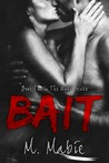 Bait by M. Mabie