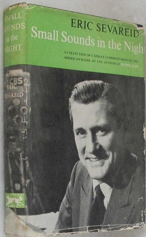 Small Sounds in the Night: A Collection of Capsule Commentaries on the American Scene