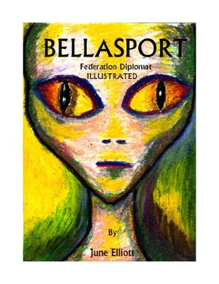 Bellasport: Illustrated: Alone Against Hostile, Psychic Aliens (Federation Diplomat)