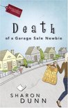 Death of a Garage Sale Newbie (Bargain Hunters Mysteries, #1)