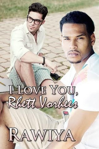 I Love You, Rhett Vorhees
