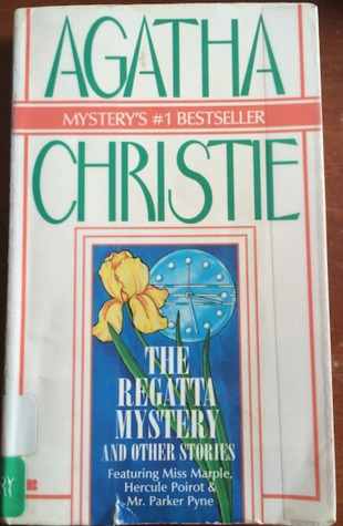 The Regatta Mystery and Other Stories (Hercule Poirot, #21)